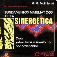 Libros de segunda mano: FUNDAMENTOS MATEMÁTICOS DE LA SINERGÉTICA. Lote 178953128