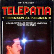 Libros de segunda mano: TELEPATÍA Y TRANSMISIÓN DEL PENSAMIENTO. Lote 180268215