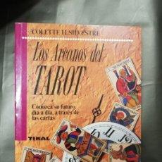 Libros de segunda mano: LOS ARCANOS DEL TAROT - COLLETTE H. SILVESTRE. Lote 181802841