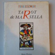 Libros de segunda mano: TAROT DE MARSELLA PARA COLOREAR. Lote 182612188