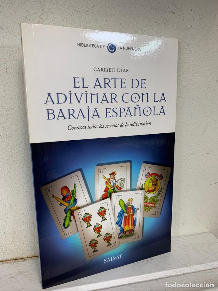EL ARTE DE ADIVINAR CON LA BARAJA ESPAÑOLA CARMEN DÍAZ (Libros de Segunda Mano - Parapsicología y Esoterismo - Tarot)
