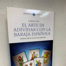 Livres d'occasion: EL ARTE DE ADIVINAR CON LA BARAJA ESPAÑOLA CARMEN DÍAZ. Lote 183661938