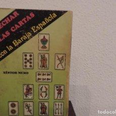 Libros de segunda mano: ECHAR LAS CARTAS CON LA BARAJA ESPAÑOLA (NÉSTOR MURO) EDITORIAL HUMANITAS. Lote 183793031