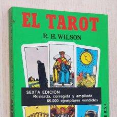 Libros de segunda mano: EL TAROT. (6ª EDICIÓN, REVISADA, CORREGIDA Y AMPLIADA) - WILSON, R.H.. Lote 183883235