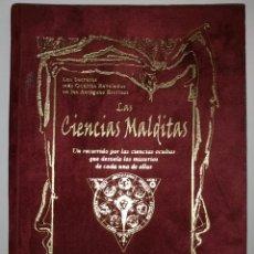 Libros de segunda mano: **MUY DIFÍCIL** LAS CIENCIAS MALDITAS. CIENCIAS OCULTAS. HUMANITAS.2006 PRIMERA EDICIÓN.. Lote 242037995