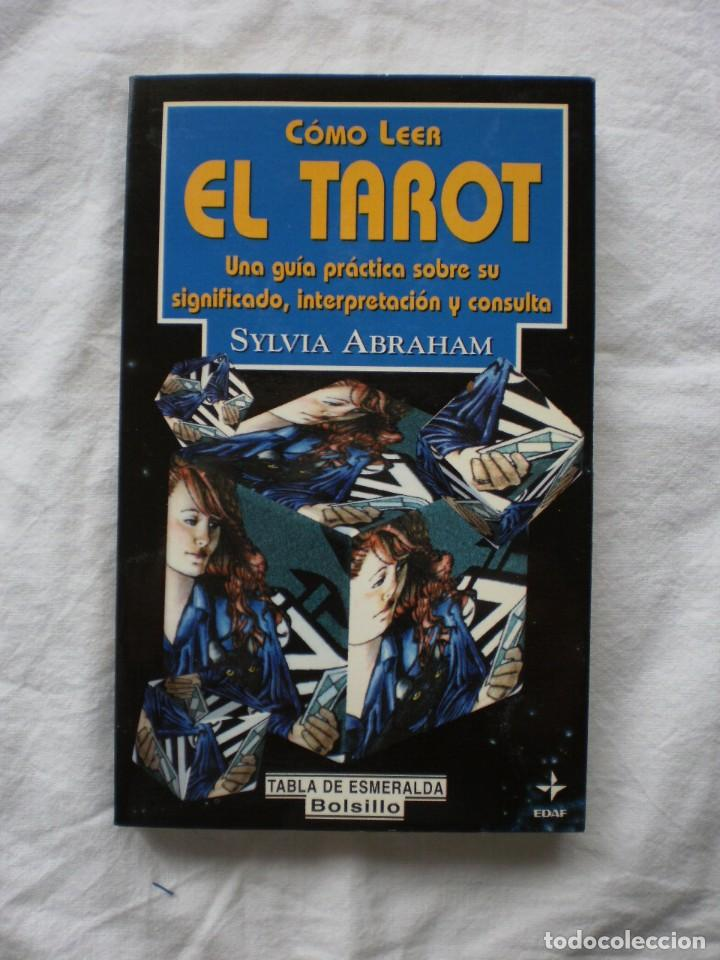 COMO LEER EL TAROT (Libros de Segunda Mano - Parapsicología y Esoterismo - Tarot)
