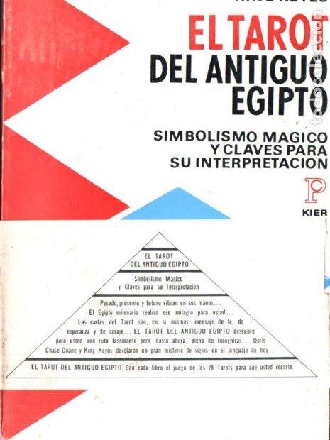 DOANE Y KEYES : EL TAROT DEL ANTIGUO EGIPTO (KIER, 1970) INCLUYE LAS 78 CARTAS EN UN SUPLEMENTO (Libros de Segunda Mano - Parapsicología y Esoterismo - Tarot)