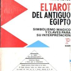 Livros em segunda mão: DOANE Y KEYES : EL TAROT DEL ANTIGUO EGIPTO (KIER, 1970) INCLUYE LAS 78 CARTAS EN UN SUPLEMENTO. Lote 207493302