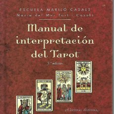 Libros de segunda mano: MANUAL DE INTERPRETACION DEL TAROT DE 140 PAGINAS TODO EN COLOR EN PERFECTO ESTADO. Lote 193397516