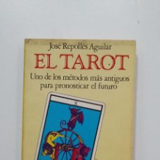 Libros de segunda mano: EL TAROT. - JOSÉ REPOLLES. BRUGUERA LIBRO PRACTICO Nº 1504-104. TDK441. Lote 197553498