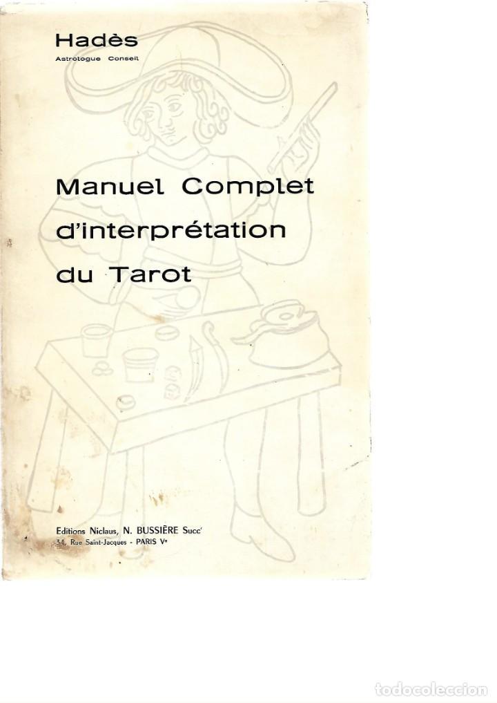 HADEL MANUEL COMPLET D INTERPRETATION DU TAROT 1968 (Libros de Segunda Mano - Parapsicología y Esoterismo - Tarot)