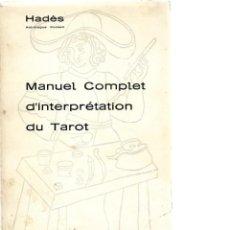 Libros de segunda mano: HADEL MANUEL COMPLET D INTERPRETATION DU TAROT 1968 . Lote 198045653