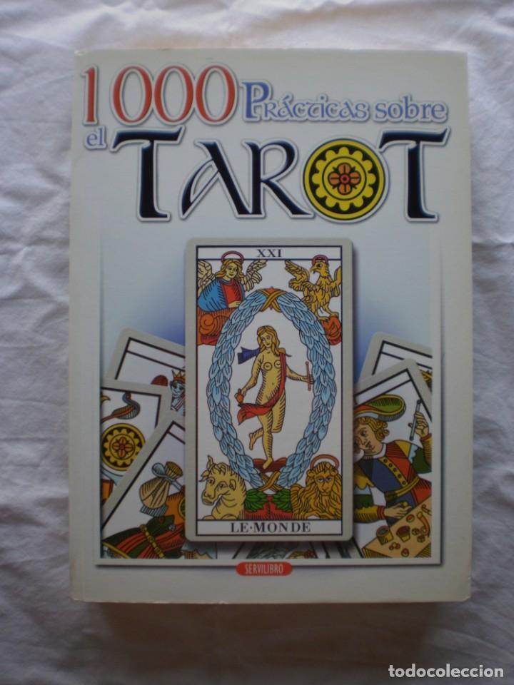 1000 PRACTICAS SOBRE EL TAROT (Libros de Segunda Mano - Parapsicología y Esoterismo - Tarot)