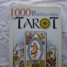 Libros de segunda mano: 1000 PRACTICAS SOBRE EL TAROT. Lote 200245501