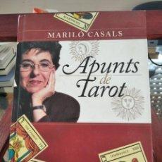 Libros de segunda mano: APUNTS DE TAROT--MARILO CASALS--EDICIONS DE LA MAGRANA-1ª EDICIO 1998. Lote 205252878