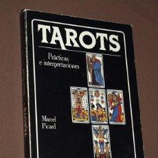 Libros de segunda mano: TAROTS. PRÁCTICAS E INTERPRETACIONES. MARCEL PICARD. EDAF, 1988. COL. LA TABLA DE ESMERALDA. VER MÁS. Lote 207228747