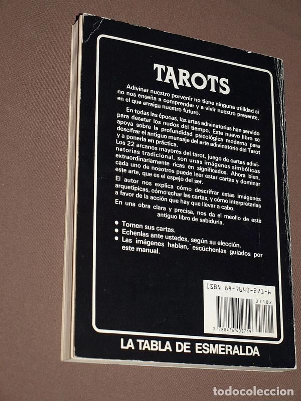 Libros de segunda mano: TAROTS. PRÁCTICAS E INTERPRETACIONES. Marcel PICARD. Edaf, 1988. Col. La Tabla de Esmeralda. VER MÁS - Foto 7 - 207228747