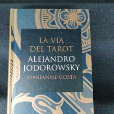 Livres d'occasion: LA VIA DEL TAROT. ALEJANDRO JODOROWSKY. Lote 207927023