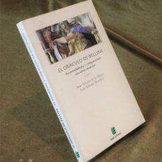Libros de segunda mano: EL ORÁCULO DE BELLINE,SU METODOLOGÍA Y COMPARACIÓN CON OTRAS MANCIAS,JUAN ANTONIO DE LAS HERAS.. Lote 208679912