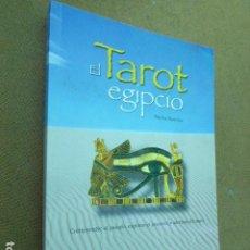 Libros de segunda mano: EL TAROT EGIPCIO. MARTA RAMIREZ. LIBSA, 2005. 191 PP. MUY ILUSTRADO.. Lote 209195726