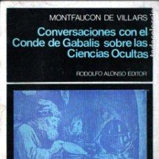 Livres d'occasion: MONTFAUCON DE VILLARS :CONVERSACIONES CON EL CONDE DE GABALIS SOBRE CIENCIAS OCULTAS (ALONSO, 1975). Lote 211679536