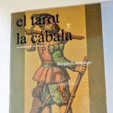Libros de segunda mano: EL TAROT Y LA CÁBALA. UN CAMINO PARA MEJORAR TU VIDA. MARGARIDA DOMINGO. EDITORIAL ALAS. CASTELLANO. Lote 210454767