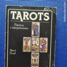 Libros de segunda mano: TAROTS PRACTICAS E INTERPRETACIONES MARCEL PICARD. Lote 212842317
