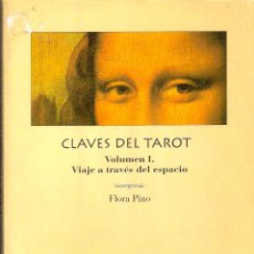 Libri di seconda mano: CLAVES DEL TAROT. VOLUMEN I Y II - FLORA PINO. Lote 212963953
