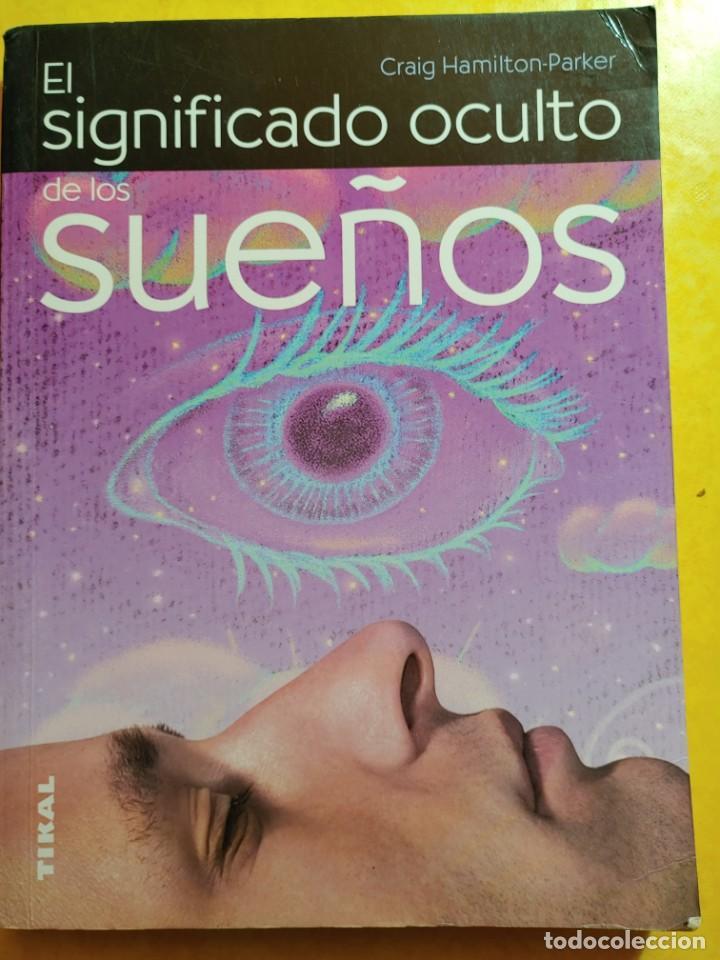 EL SIGNIFICADO OCULTO DE LOS SUEÑOS, PYMY 19 (Libros de Segunda Mano - Parapsicología y Esoterismo - Tarot)
