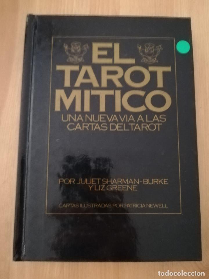 EL TAROT MÍTICO. UNA NUEVA VÍA A LAS CARTAS DEL TAROT (JULIET SHARMAN - BURKE Y LIZ GREENE) (Libros de Segunda Mano - Parapsicología y Esoterismo - Tarot)
