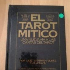 Livres d'occasion: EL TAROT MÍTICO. UNA NUEVA VÍA A LAS CARTAS DEL TAROT (JULIET SHARMAN - BURKE Y LIZ GREENE). Lote 217551433