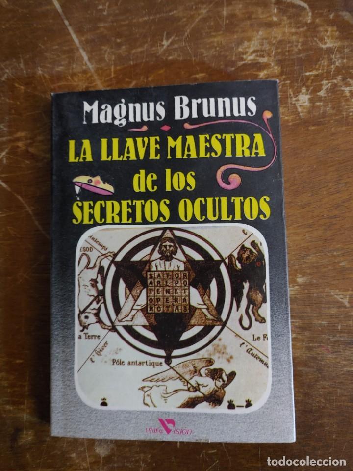 LA LLAVE MAESTRA DE LOS SECRETOS OCULTOS PYMY 46 (Libros de Segunda Mano - Parapsicología y Esoterismo - Tarot)