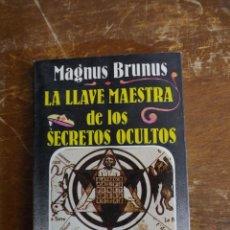 Libros de segunda mano: LA LLAVE MAESTRA DE LOS SECRETOS OCULTOS PYMY 46. Lote 219427698