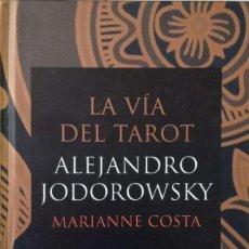 Livres d'occasion: LA VÍA DEL TAROT [ALEJANDRO JODOROWSKY, MARIANNE COSTA]. Lote 219975900