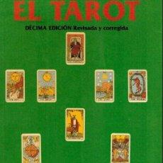 Libros de segunda mano: EL TAROT, PRÁCTICO Y ESOTÉRICO. Lote 221093611