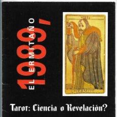 Libros de segunda mano: TAROT: CIENCIA O REVELACION?. EL ERMITAÑO 1989. MARITXU ERLANZ DE GÜLER. CARTOMANCIA.. Lote 221813282