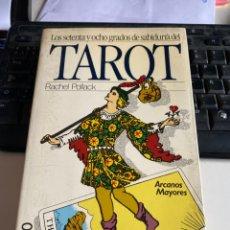 Libros de segunda mano: LOS SETENTA Y OCHO GRADOS DE SABIDURÍA DEL TAROT. Lote 221918276