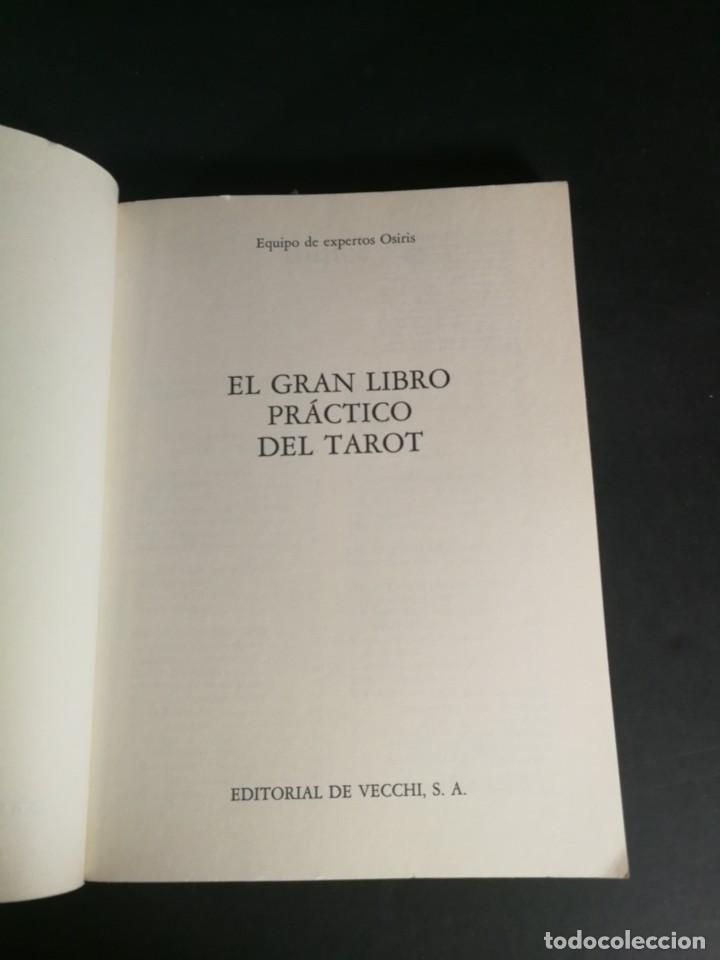 Libros de segunda mano: El gran libro práctico del Tarot - Evolución - Significado - Prácticas Adivinatorias - Osiris - 1991 - Foto 2 - 221990466