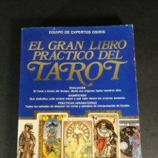 Libros de segunda mano: EL GRAN LIBRO PRÁCTICO DEL TAROT - EVOLUCIÓN - SIGNIFICADO - PRÁCTICAS ADIVINATORIAS - OSIRIS - 1991. Lote 221990466