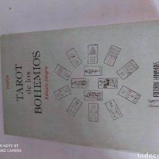 Libros de segunda mano: TAROT DE LOS BOHEMIOS EDICIÓN INTEGRA PAPUS. Lote 222036157