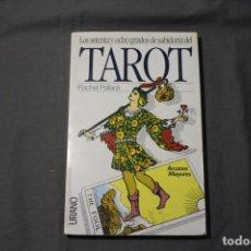Livres d'occasion: LOS SETENTA Y OCHO GRADOS DE SABIDURÍA DEL TAROT. RACHEL POLLACK. URANO 1993.. Lote 222451253