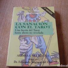 Libros de segunda mano: LA SANACIÓN CON EL TAROT. AHIMSA LARA RIVERA. EDITORIAL EDAF 1995.. Lote 224455856