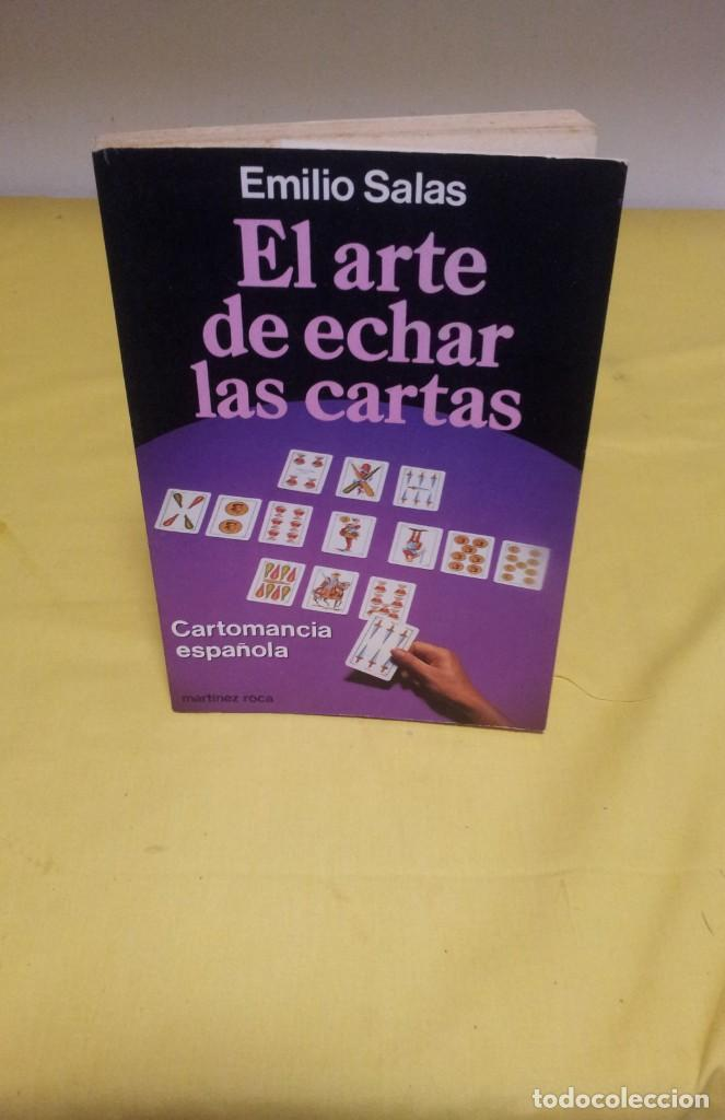 EMILIO SALAS - EL ARTE DE ECHAR LAS CARTAS - MARTINEZ ROCA 1987 (Libros de Segunda Mano - Parapsicología y Esoterismo - Tarot)