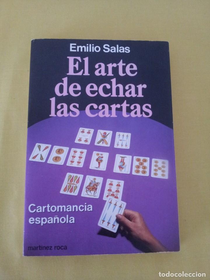 Libros de segunda mano: EMILIO SALAS - EL ARTE DE ECHAR LAS CARTAS - MARTINEZ ROCA 1987 - Foto 2 - 224908528