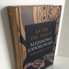 Livres d'occasion: LA VÍA DEL TAROT. ALEJANDRO JODOROWSKY. MARIANNE COSTA. SIRUELA. TRADUCCIÓN DE ANNE-HÉLÈNE SUÁREZ.. Lote 227135590