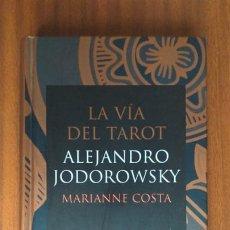 Livres d'occasion: LA VÍA DEL TAROT --- ALEJANDRO JODOROWSKY. Lote 227589320