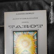 Livres d'occasion: ADIVINACION POR EL TAROT ( ALEISTER CROWLEY ) EDITORIAL HUMANITAS. Lote 230690130