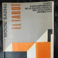 Libros de segunda mano: EL TAROT CURSO CONTEMPORANEO DE LA QUINTA ESENCIA DEL OCULTISMO HERMETICO( MOUNI SADHU. Lote 231202780