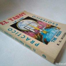 Libros de segunda mano: R.H. WILSON. EL TAROT PRÁCTICO ESOTÉRICO. Lote 232788870