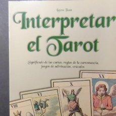 Libros de segunda mano: INTERPRETAR EL TAROT-ENVIO GRATUITO. Lote 233965475